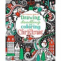 Christmas Drawing Doodling and Coloring