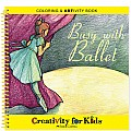 Busy with Ballet Coloring  ARTivity Book