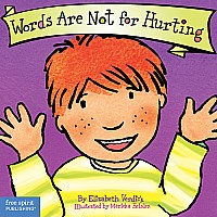 Words Are Not for Hurting Board Book