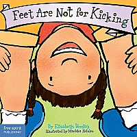 Feet Are Not for Kicking Board Book
