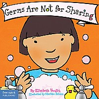Germs Are Not for Sharing Board Book