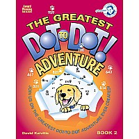 Greatest Dot-to-Dot Adventure Book 2