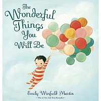 THE WONDERFUL THINGS YOU WILL Be Picture Book