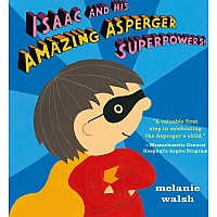Isaac Amazing Asperger Superpowers Book