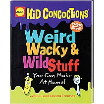 Weird, Wacky & Wild Stuff You Can Make at Home! Book