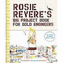 Rosie Reveres Big Project Book