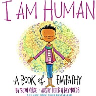 I Am Human: A Book Of Empathy