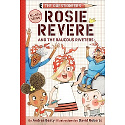 Rosie Revers and The Raucous Riveters