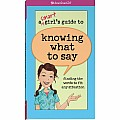 A Smart Girl's Guide To Knowing What To Say