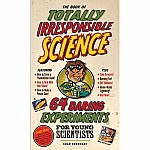 Book of Totally Irresponsible Science Hardcover