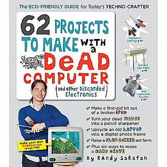 62 Projects To Make With A Dead Computer Paperback
