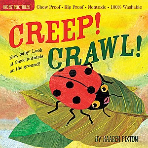 Indestructibles: Creep! Crawl! - Paperback