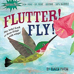 Indestructibles: Flutter! Fly! - Paperback