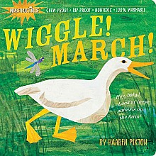 Indestructibles: Wiggle, March! - Paperback