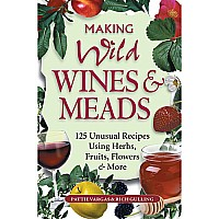 Making Wild Wines and Meads Paperback
