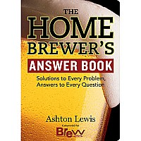 Home Brewers Answer Book Paperback