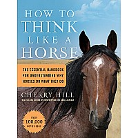 How To Think Like A Horse PB Paperback