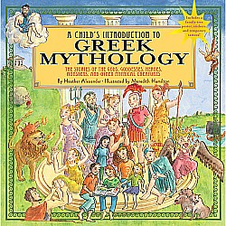 A Child's Introduction To Greek Mythology Hardcover