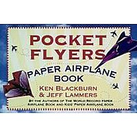 Pocket Flyers Paper Airplane Book by Blackburn, Ken