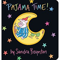 Pajama Time! by Boynton, Sandra