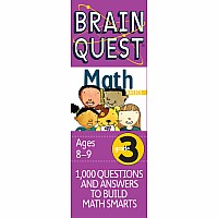 Brain Quest 3rd Grade Math Q&A Cards: 1000 Questions and Answers to Challenge the Mind. Curriculum-based! Teacher-approved!