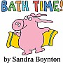 Bath Time! by Sandra Boynton Bath Book