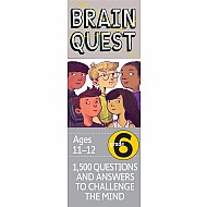 Brain Quest 6Th Grade Q&A Cards: 1,500 Questions And Answers To Challenge The Mind. Curriculum-Based! Teacher-Approved!