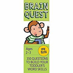 Brain Quest Deck: My First Brain Quest - 350 Questions and Answers to Build Your Toddlers Word Skills