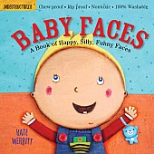 Indestructibles: Baby Faces: Chew Proof · Rip Proof · Nontoxic · 100% Washable (Book for Babies, Newborn Books, Safe to Chew)