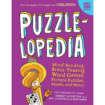 Puzzlelopedia: Mind Bending Brain Teasing Word Games Picture Puzzles Mazes & More