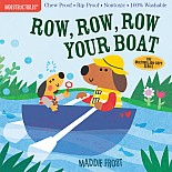 Indestructibles: Row, Row, Row Your Boat: Chew Proof · Rip Proof · Nontoxic · 100% Washable (Book for Babies, Newborn Books, Sa