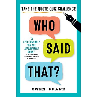 Who Said That?: Take the Quote Quiz Challenge