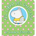 Â¡El libro del ombligo! / The Belly Button Book! Spanish Edition