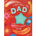 A Book about Dad with Words and Pictures by Me: A Fill-in Book with Stickers!