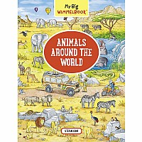 My Big Wimmelbook - Animals Around the World