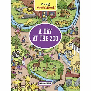 My Big Wimmelbook--A Day at the Zoo