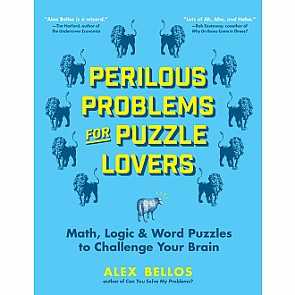 Perilous Problems for Puzzle Lovers: Math, Logic & Word Puzzles to Challenge Your Brain