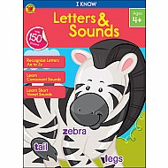 I Know: Letters & Sounds