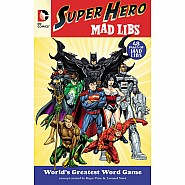 Mad Libs Super Hero DC Comics