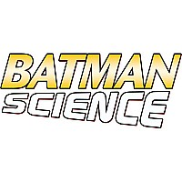 Batman Science