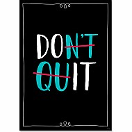 Core Decor: Don'T Quit (Inspire U Poster)
