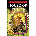 House of Danger -Choose Your Own Adventure