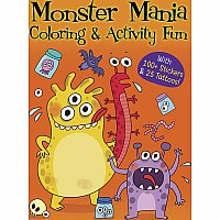 Monster Mania Coloring & Activity Fun: With 100+ Stickers & 25 Tattoos!