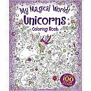 My Magical World! Unicorns Coloring Book: Includes 100 Glitter Stickers!