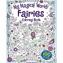 My Magical World! Fairies Coloring Book: Includes 100 Glitter Stickers!