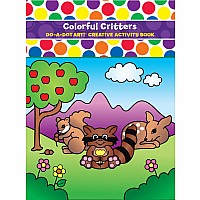 Do A Dot Colorful Critters Coloring Book