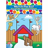 Who's In The Zoo? Coloring & Activity Book