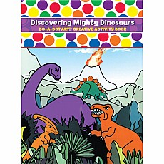 Discovering Mighty Dinosaurs Coloring Book