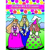Picture Me A Princess Coloring & Activity Book