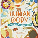 The Human Body, A Shine-a-Light Book